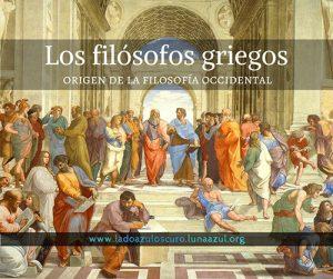 Los filósofos griegos, origen de la filosofía occidental