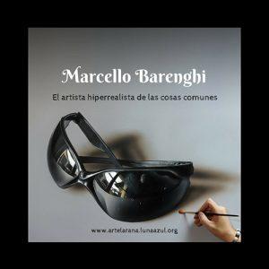 Marcello Barenghi, el artista hiperrealista de las cosas comunes