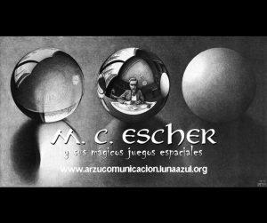 M.C.Escher y sus mágicos juegos espaciales